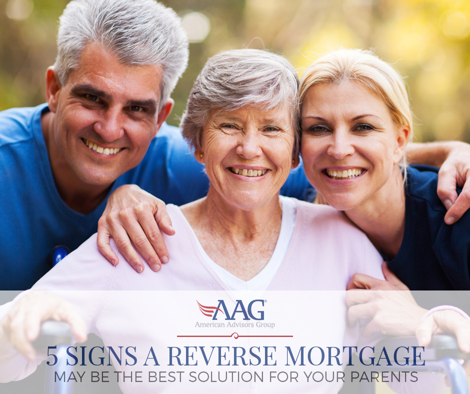 Reverse Mortgage for Your Parents - 5 Reasons Why it May Make Sense