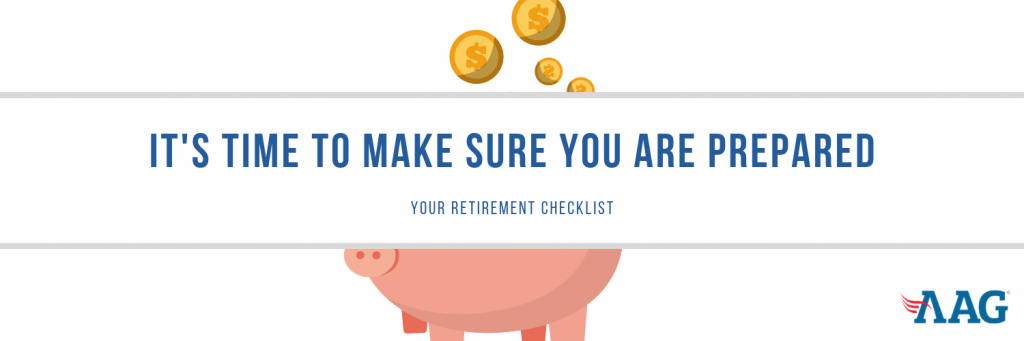 It's Time To Make Sure You Are Prepared With This Retirement Checklist