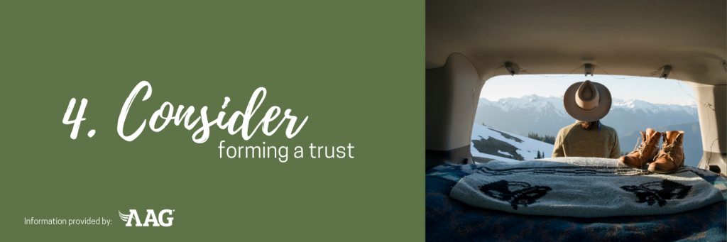 Consider forming a trust
