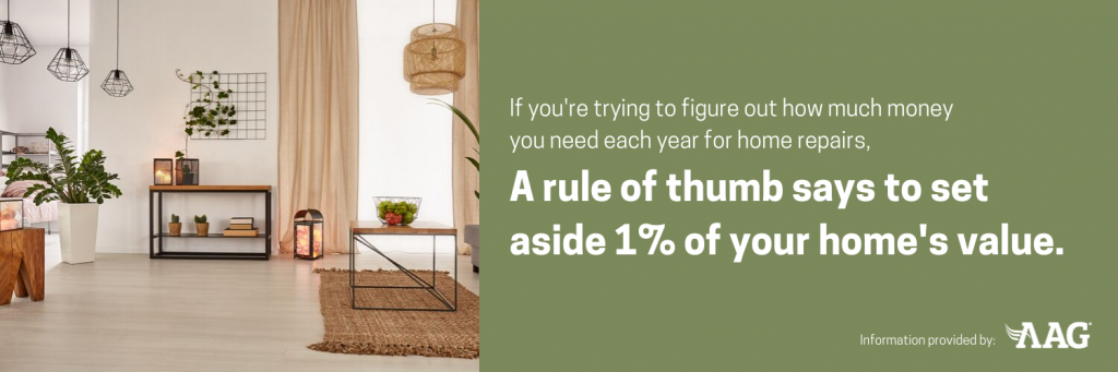 Set aside one percent of your homes value