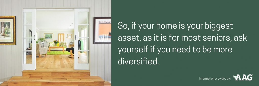 if your home is your biggest asset you need to be more diversified