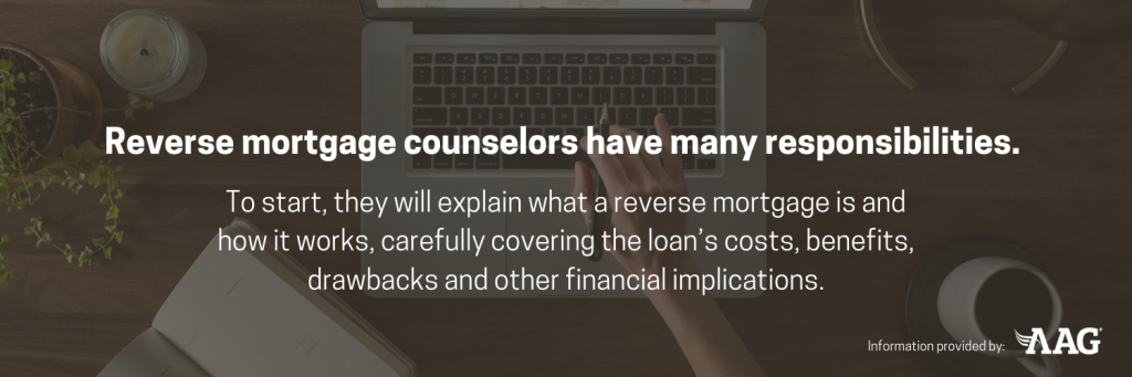 reverse mortgage counselors have many responsibilities